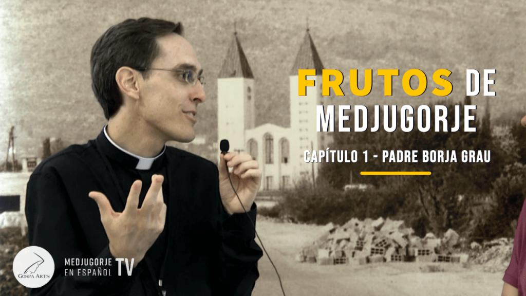 Padre Borja Grau Frutos de Medjugorje